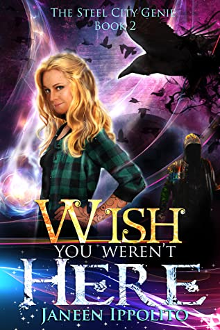 Wish You Weren't Here by Janeen Ippolito