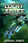 Lucky Justice: Lucky's Marines | Book Seven