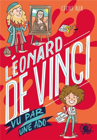 Leonard De Vinci vu par une ado