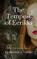 The Tempest of Eerikki (The Panacea Quest Book 1)