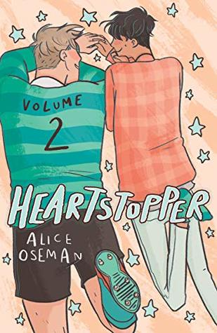 Heartstopper: Volume Two (Heartstopper, #2) by Alice Oseman