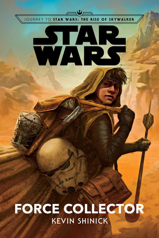 Force Collector (Journey to Star Wars: The Rise of Skywalker, #2)