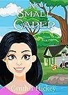 No Small Caper (A Tiny House Mystery, #1)