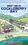 Meet Me in Cockleberry Bay (Cockleberry Bay, #2)