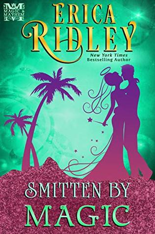 Smitten by Magic (Magic & Mayhem Book 3)