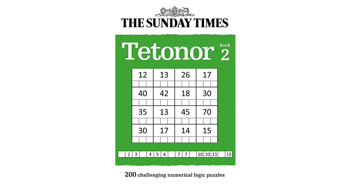 The Sunday Times Tetonor Book 2: 200 challenging numerical