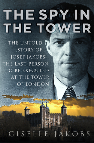The Spy in the Tower by Giselle K. Jakobs