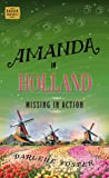 Amanda in Holland: Missing in Action