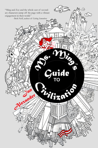 Ms. Ming's Guide to Civilization by Jan  Alexander