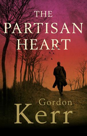 The Partisan Heart by Gordon Kerr