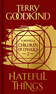 Hateful Things (Children of D'Hara, #2)