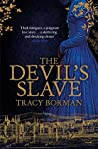 The Devil's Slave (Frances Gorges Trilogy, #2)