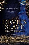 The Devil's Slave (Frances Gorges Trilogy, #2)