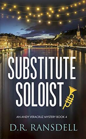 Substitute Soloist (Andy Veracruz Mystery #4)