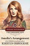 Amelia's Arrangement (Madame Matchmaker Book 2)