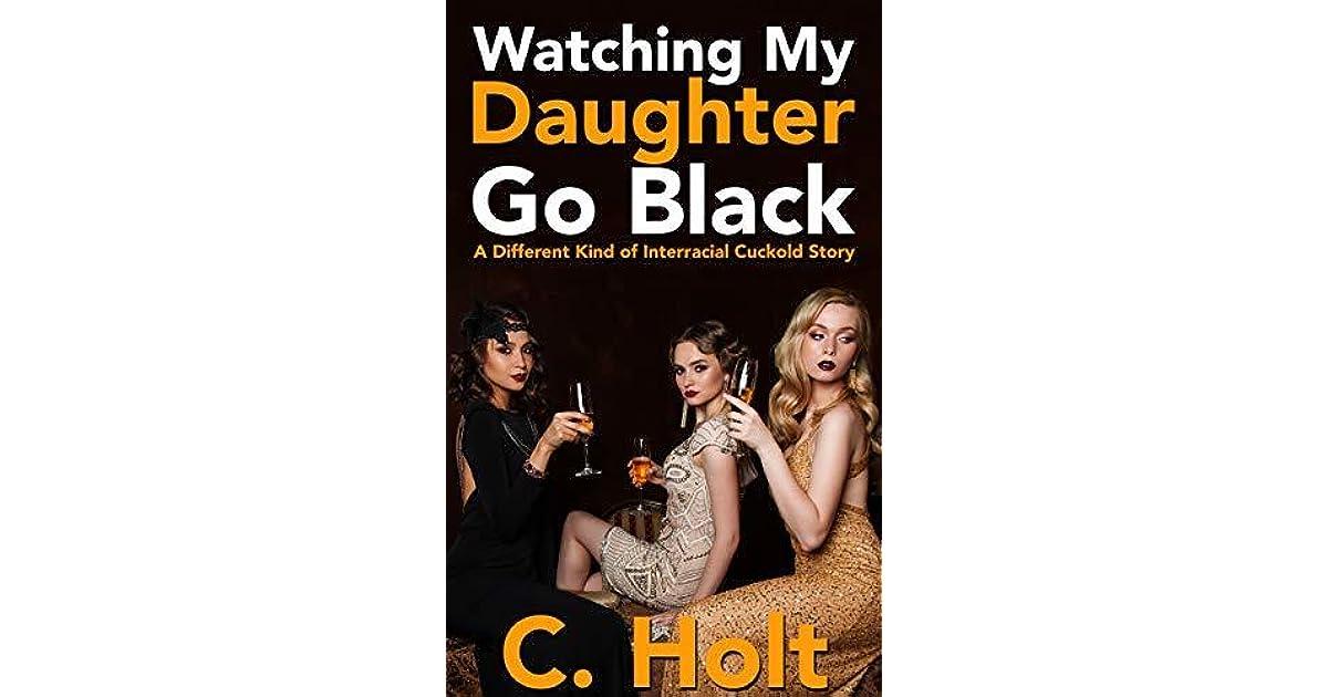 Watch my wife go black