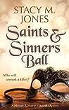 Saints & Sinners Ball (Harper & Hattie Magical Mystery Book 1)