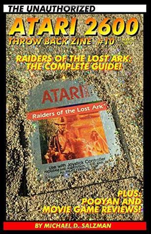 The Unauthorized Atari 2600 Throw Back Zine #10: The Raiders