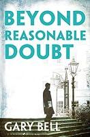 Beyond Reasonable Doubt (Elliot Rook, QC #1)