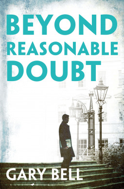 Beyond Reasonable Doubt (Elliot Rook, QC #1)