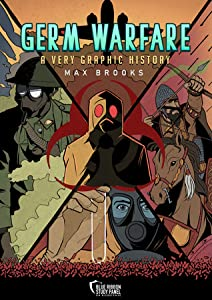 Germ Warfare: A Very Graphic History