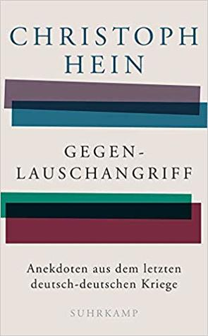 Gegenlauschangriff: Anekdoten aus dem letzten deutsch-deutschen Kriege