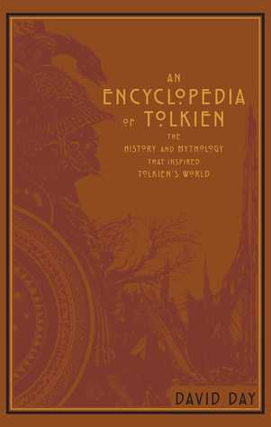 An Encyclopedia of Tolkien by David Day