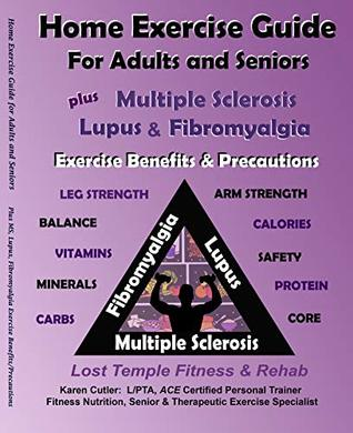 Home Exercise Guide for Adults & Seniors Plus MS, Lupus