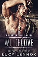 Wilde Love (Forever Wilde #6)