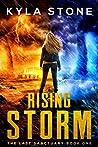 Rising Storm: An ...