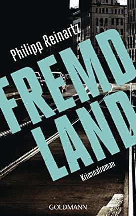 Fremdland by Philipp Reinartz