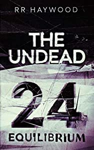The Undead Twenty Four: Equilibrium