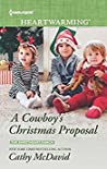 A Cowboy's Christmas Proposal (The Sweetheart Ranch, #1)