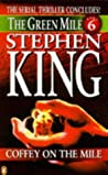 The Green Mile, Part 6 by Stephen King