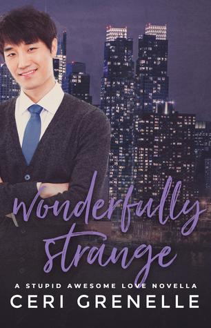 Wonderfully Strange (Stupid Awesome Love, #4.5)