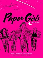 Paper Girls, Book One