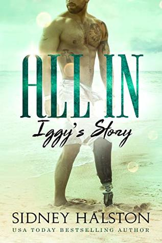 All In: Iggy's Story (A Worth the Fight and Panic Crossover Novel Book 1)