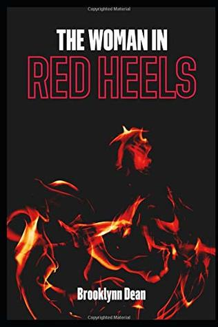 The Woman in Red Heels: A Novelette