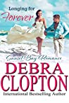 Longing for Forever (Sunset Bay Romance, #1)