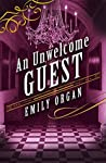An Unwelcome Guest