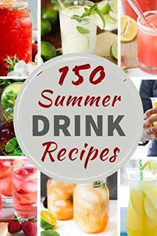Summer Drink Recipes Quench Your Thirst With These Refreshing