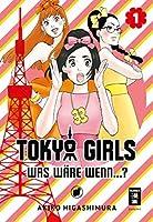 Tokyo Girls 01: Was wäre wenn...?