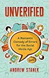 Unverified: A Romantic Comedy of Errors for the Social Media Age