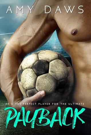 Payback A Hot Sports Romance - Amy Daws