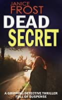Dead Secret (DS Ava Merry and DI Jim Neal, #1)