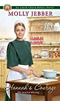 Hannah's Courage (Amish Charm Bakery #3)