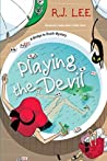 Playing the Devil (A Bridge to Death Mystery #2)