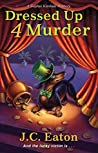 Dressed Up 4 Murder (Sophie Kimball Mystery #6)