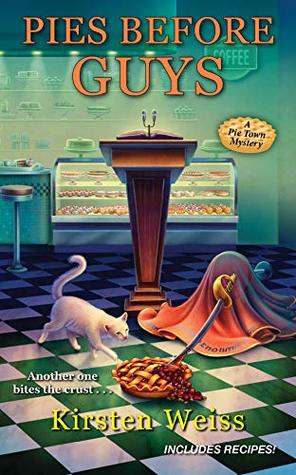 Pies before Guys (Pie Town Mystery #4)