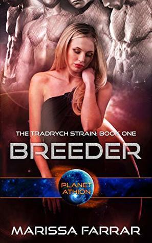 Breeder; Planet Athion by Marissa Farrar